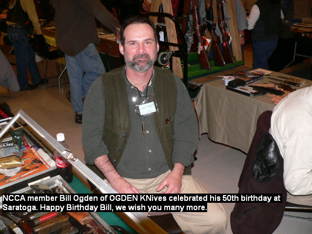 NCCA member Bill Ogden of OGDEN Knives celebrated his 50th birthday at Saratoga. Happy Birthday Bill, we wish you many more.