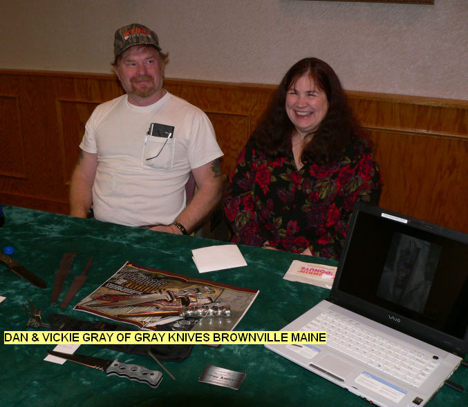 Dan & Vickie Gray of Gray Knives Brownville, ME