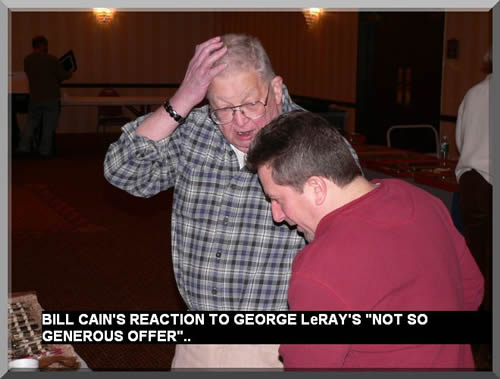 Bill Cain's reaction to George LeRay's NOT SO GENEROUS OFFER ...