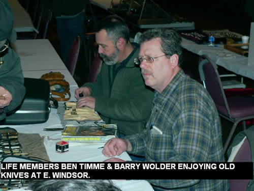 LIFE MEMBERS BEN TIMME & BARRY WOLDER ENJOYING OLD KNIVES AT E. WINDSOR