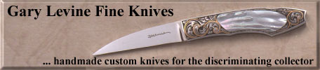 Gary Levine fine Knives
